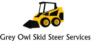 Grey Owl Skid Steer Services